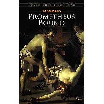 Prometheus Bound by Aeschylus - 9780486287621 Book