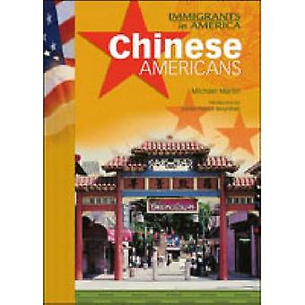 Chinese Americans by Michael Martin - 9780791071267 Book