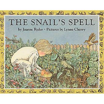 The Snail's Spell by Joanne Ryder - Joan Ryder - Lynne Cherry - 97808
