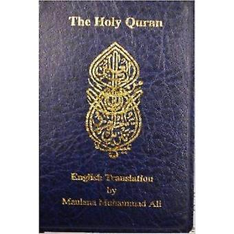The Holy Quran by Maulana Muhammad Ali - 9780913321492 Book