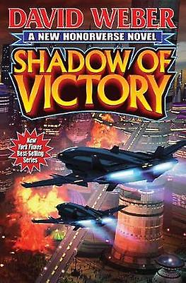 Shadow of Victory by David Weber - 9781481482882 Book
