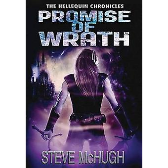 Promise of Wrath by Steve McHugh - 9781503940062 Book