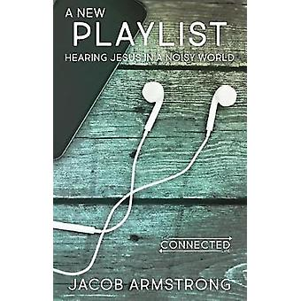 New Playlist - A by Jacob Armstrong - 9781501843471 Book