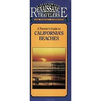A Traveler's Guide to California's Beaches by Elsa Ditmars - 97815583