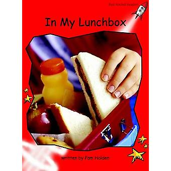 In My Lunchbox - Early - Level 1 (International edition) by Pam Holden