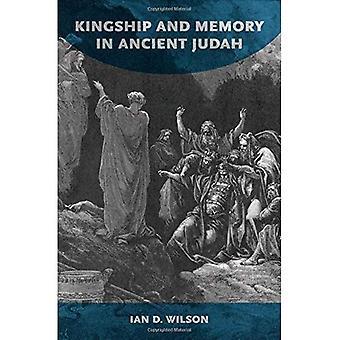 Kingship y la memoria en el antiguo Judá