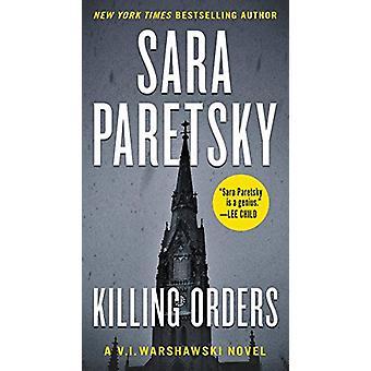 Killing Orders - A V.I. Warshawski Novel by Sara Paretsky - 9780062676