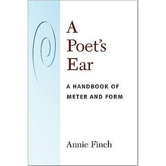 詩人の耳 - メーターとアニー ・ フィンチ - 978047205 形式のハンドブック
