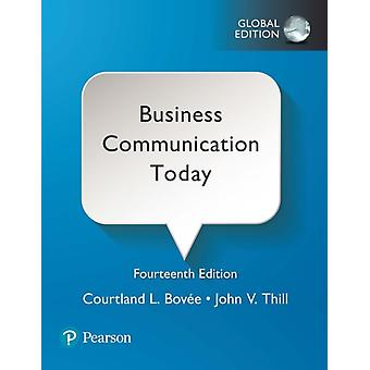 Business Communication Today Global Edition by Courtland L Bovee