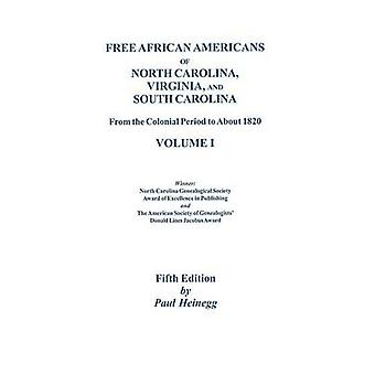 Free African Americans. 5th Ed. Vol. 1 by Heinegg & Paul