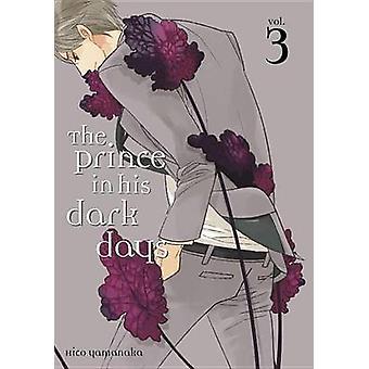Prinsen i hans mørke dage 3 af Hiko Yamanaka