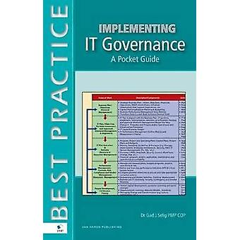 Implementing IT Governance by Selig & Gad