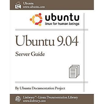 Ubuntu 9.04 Server Guide by Ubuntu Documentation Project