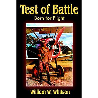 Test of Battle by Whitson & William W.