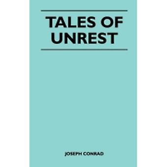 Tales of Unrest by Conrad & Joseph