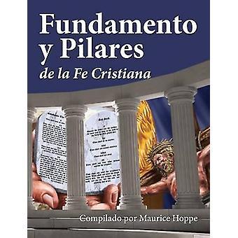 Fundamento y Pilares de la Fe Cristiana by Hoppe & Maurice