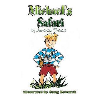 Michaels Safari by Francis & Jennakay