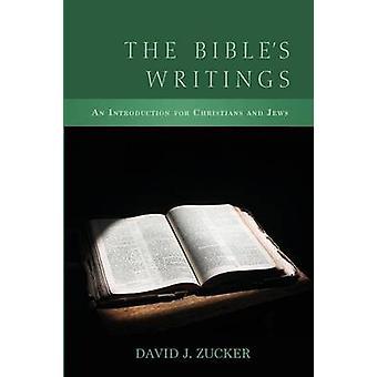 The Bibles Writings by Zucker & David J.