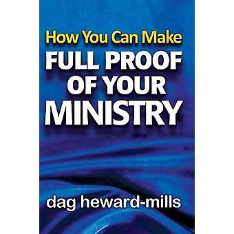 How You Can Make Full Proof Of Your Ministry by HewardMills & Dag