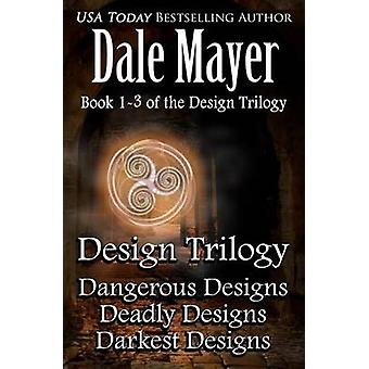 Design Trilogy by Mayer & Dale