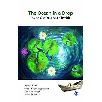 The Ocean in a Drop InsideOut Youth Leadership by LTD & SAGE PUBLICATIONS PVT