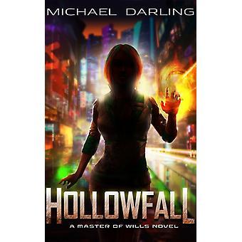 Hollowfall by Michael Darling