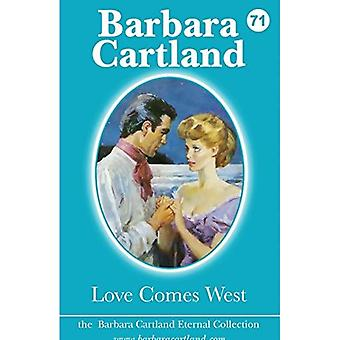 Love Comes West (The Barbara Cartland Eternal Collection)