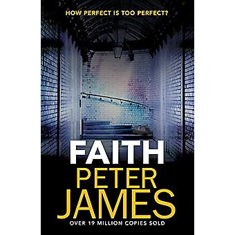 Faith by Peter James - 9781409181255 Book