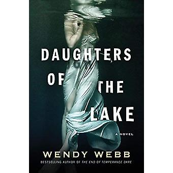 Daughters of the Lake by Wendy Webb - 9781503901339 Book
