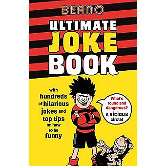 Beano Ultimate Joke Book by Beano Studios Limited - 9781787411562 Book