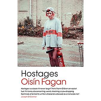 Hostages by Oisin Fagan - 9781788546683 Book