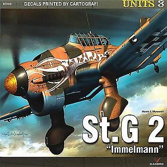 "St.G 2 ""Immelmann"" by Marek J. Murawski - 9788362878512 Book"
