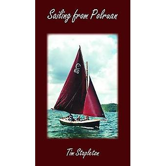 Sailing from Polruan by Tim Stapleton - 9781839750311 Book
