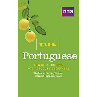 Talk Portuguese - The Ideal Portuguese Course for Absolute Beginners (