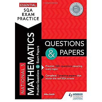 Essential SQA Exam Practice - National 5 Mathematics Questions and Pap