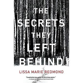 The Secrets They Left Behind - A Mystery by Lissa Marie Redmond - 9781