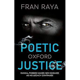 Poetic Justice - Oxford by Fran Raya - 9781912881765 Book
