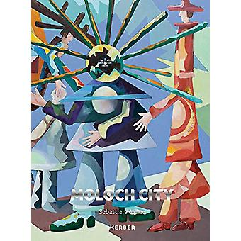 Sebastian Heiner - Moloch City by Michael Wruck - 9783735605276 Book