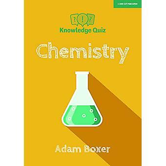 Knowledge Quiz - Chemistry by Adam Boxer - 9781912906130 Book