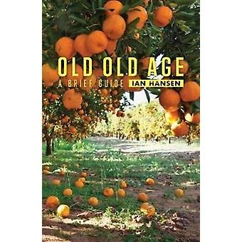 Old Old Age by Hansen & Ian