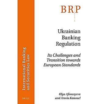 Regulación bancaria ucraniana: sus desafíos y transición hacia las normas europeas (Perspectivas de investigación de Brill)