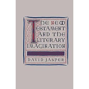 The New Testament and the Literary Imagination by O. Jasper - 9781349
