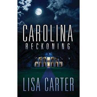 Carolina Reckoning by Lisa Carter - 9781426757976 Book