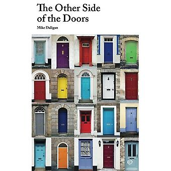 The Other Side of the Doors by Mike Daligan - 9781492873471 Book