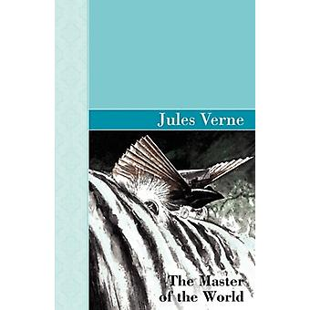 The Master of the World by Jules Verne - 9781605121925 Book