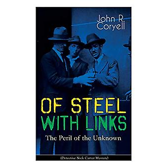 WITH LINKS OF STEEL - The Peril of the Unknown (Detective Nick Carter