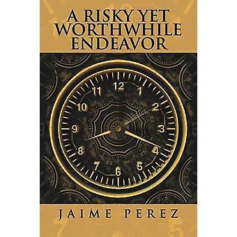 Een riskante maar waardevolle poging van Jaime Perez