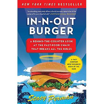 InNOut Burger by Stacy Perman