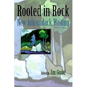 Rooted in Rock by Edited by Jim Gould