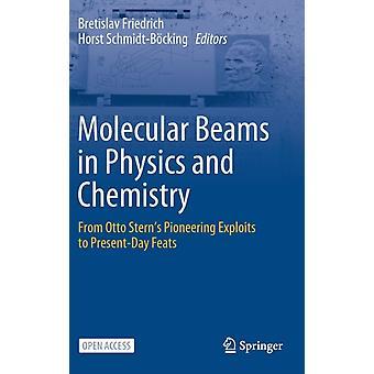 Molekyylisäteet fysiikassa ja kemiassa, toimittanut Bretislav Friedrich & Edited by Horst Schmidt Boecking